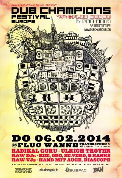 Dub Champions Festival 2014 Fluc Wanne Radikal Guru