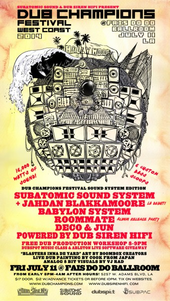 Dub Champions Festival LA Friday July 11