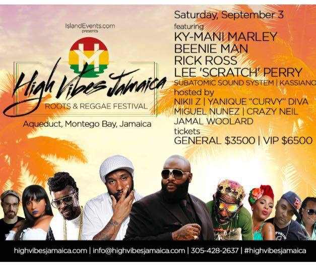 Sept 3 High Vibes Jamaica Subatomic Sound System Lee Perry Rick Ross Kymani Marley
