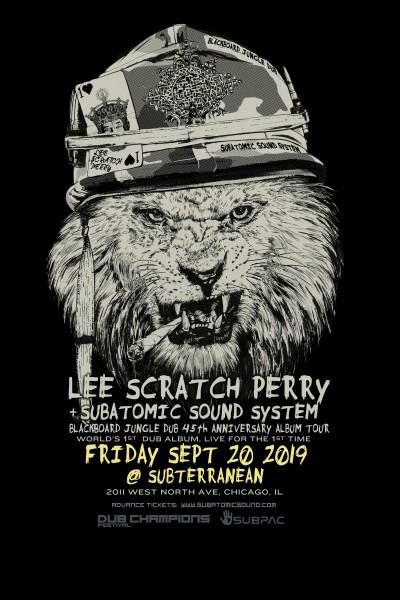 "Lee Scratch Perry & Subatomic Sound System ""Blackboard Jungle Dub"" tour"