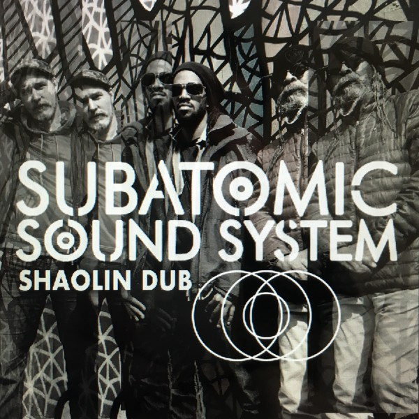 Subatomic Sound System — all things dubwise and bass heavy, from NYC